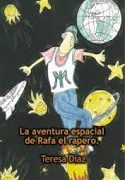 La aventura espacial de Rafa el rapero.