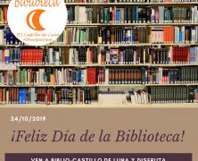 Feliz Día de la Biblioteca, ven y disfruta