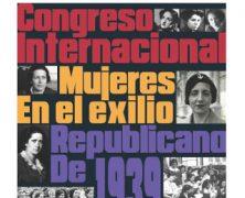 Congreso Internacional. Mujeres en el exilio republicano de 1939