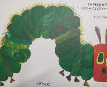 La pequeña Oruga Glotona en Rebollar
